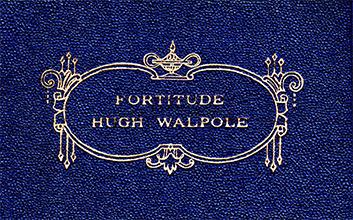 Fortitude by Hugh Walpole
