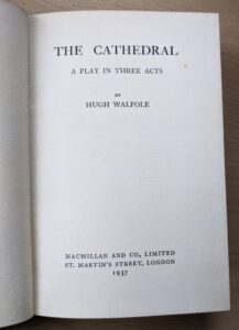 the cathedral a play in three acts - hugh walpole