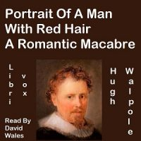Portrait Of A Man With Red Hair - A Romantic Macabre